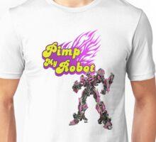 Pimp my robot Unisex T-Shirt