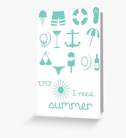 I need summer - blue Icons Greeting Card