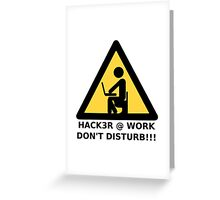 Hacker at work Greeting Card