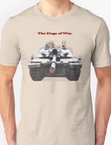 The Dogs of War. Unisex T-Shirt