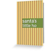 Santa's Little Ho Greeting Card