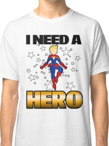 I Need a Captain Classic T-Shirt