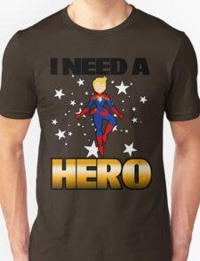 I Need a Captain Unisex T-Shirt