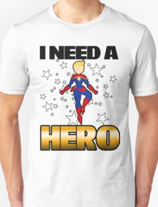 I Need a Captain Unisex T-Shirt