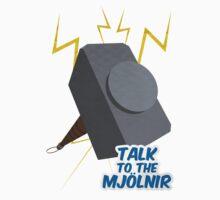 Talk to the Mjolnir Kids Tee