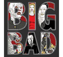 Buffy the Vampire Slayer - BIG BAD Variant Photographic Print