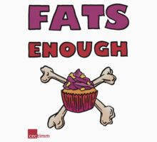 Fat's Enough! by cectimm