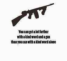 Al Capone - Kind word  T-Shirt