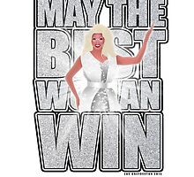 Rupaul: May The Best Woman Win (Light Version) by ZakBretherton