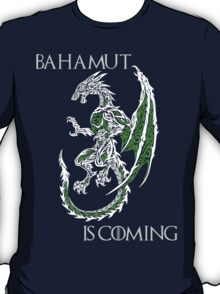 Bahamut Is Coming V2 T-Shirt