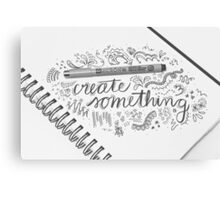 Create Something Canvas Print