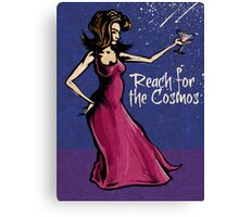 Reach for the Cosmos! Canvas Print