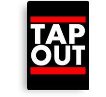 Tap Out Canvas Print