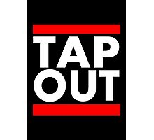Tap Out Photographic Print