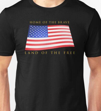 Land of the Free! Unisex T-Shirt