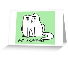 fat and confused cat Greeting Card