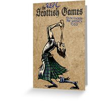 Some Real Scot Games Greeting Card