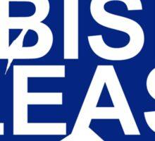 #BishPlease Sticker