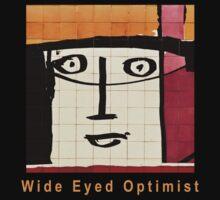 Wide Eyed Optimist by Robert Kalman