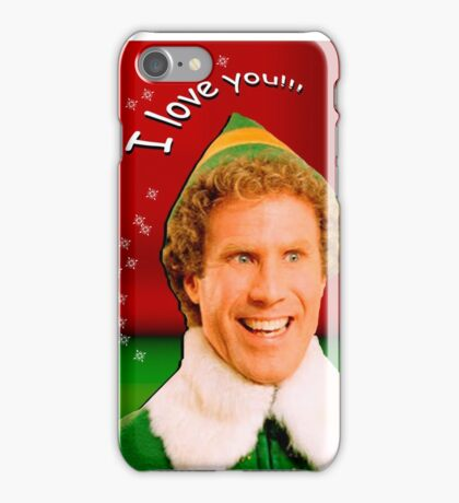 Buddy the Elf - Love iPhone Case/Skin
