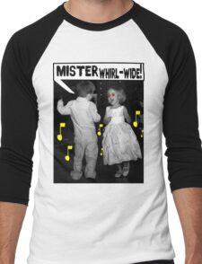 Mister Whirl-Wide! Men's Baseball ¾ T-Shirt