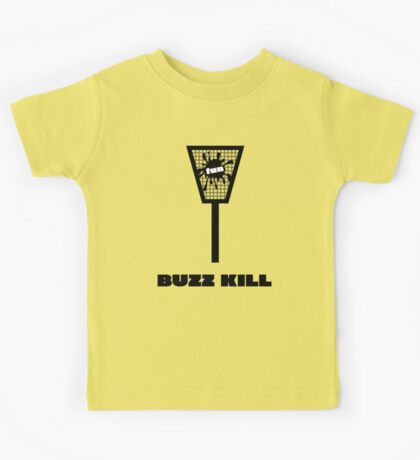 Buzz Kill Kids Tee