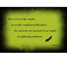 The philosophy of kindness Photographic Print