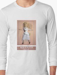 I am a doll Long Sleeve T-Shirt