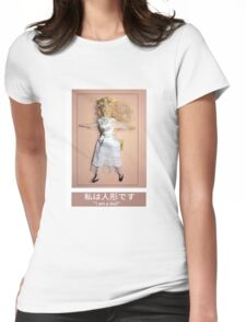I am a doll Womens Fitted T-Shirt
