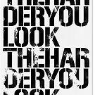 Look Hard by egoart