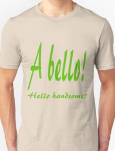 ITALIAN - HELLO HANDSOME T-Shirt
