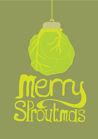 Merry Sproutmas by Stephen Wildish