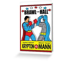 BRAWL IN THE HALL Greeting Card