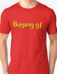 Buying gf, Old RuneScape Font Design T-Shirt