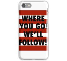 We Love Ya! iPhone Case/Skin