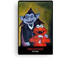 Dirk Strangely's MUPPET'S OF THE DAMNED Canvas Print
