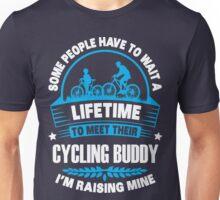 I RAISE MY CYCLING BUDDY Unisex T-Shirt