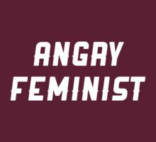 Angry Feminist by MikaylaM