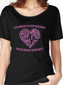 CUTE ENOUGH TO TAKE YOUR BREATH AWAY AND SKILLED ENOUGH TO BRING IT BACK (PINK) Women's Relaxed Fit T-Shirt