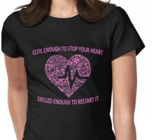 CUTE ENOUGH TO TAKE YOUR BREATH AWAY AND SKILLED ENOUGH TO BRING IT BACK (PINK) Womens Fitted T-Shirt