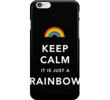 Keep Calm Is Just a Rainbow iPhone Case/Skin