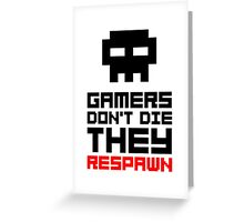 Pixel Skull Gamers Don't Die - Dark Version Greeting Card