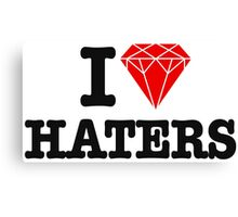 I love haters Canvas Print
