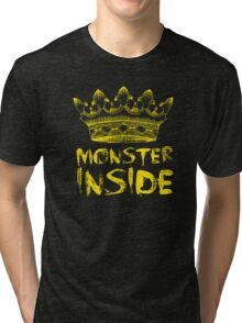 Monster Inside Tri-blend T-Shirt