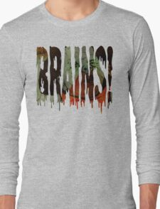 Zombie Baby Hungry For Brains! Long Sleeve T-Shirt