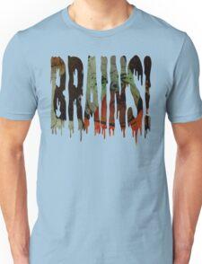 Zombie Baby Hungry For Brains! Unisex T-Shirt