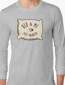 Bed & Me, Just Married Long Sleeve T-Shirt