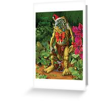 Merry Christmas from Shapeless the Forest Troll Greeting Card