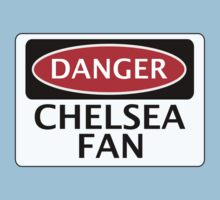DANGER CHELSEA FAN, FOOTBALL FUNNY FAKE SAFETY SIGN Kids Tee