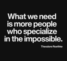 What we need is more people... by Robert Kalman